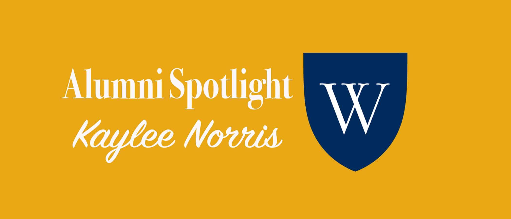 Alumni Spotlight: Kaylee Norris BA'16