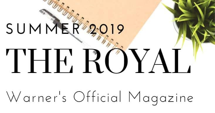 """The Royal"" Spring 2019 Magazine"