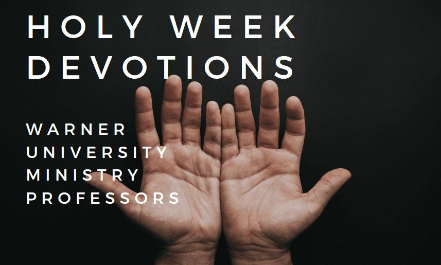 Holy Week Devotions