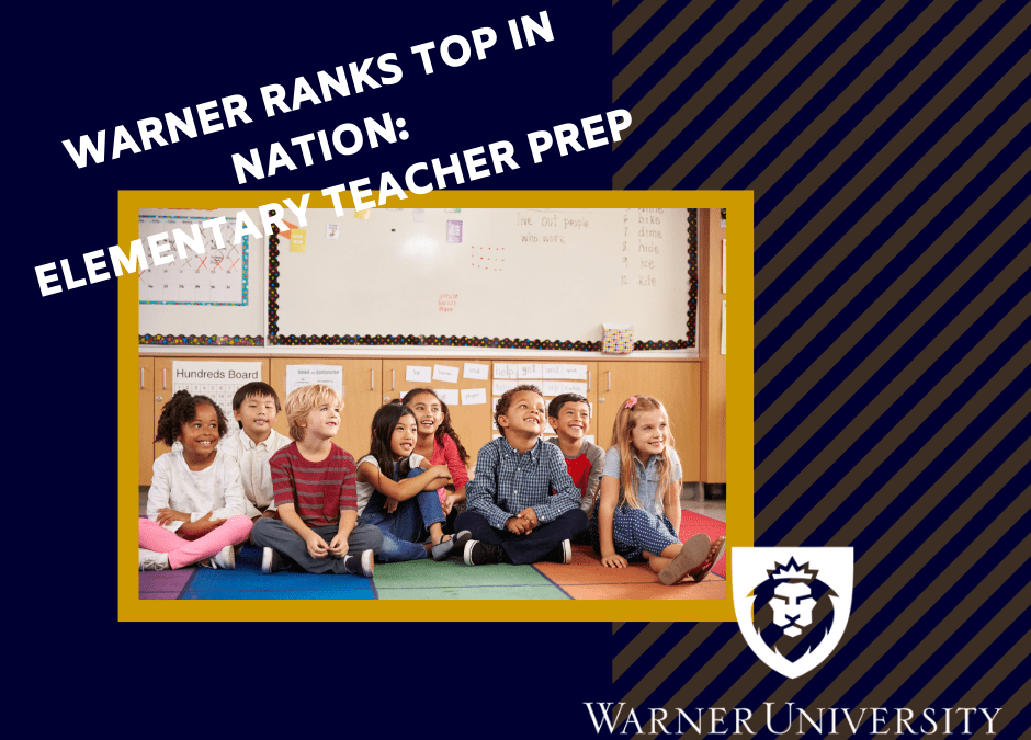 Warner University Named One of the Nation's Top Teacher Prep Programs